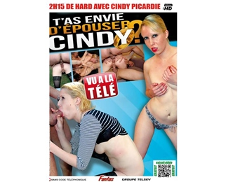 T´AS ENVIE D´EPOUSER CINDY ?
