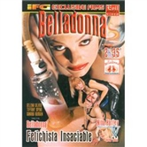 BELLADONNA FETICHISTA INSACIABLE